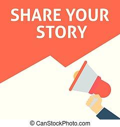 故事, announcement., 分享, 手, 演說, 藏品, 擴音器, 氣泡, 你