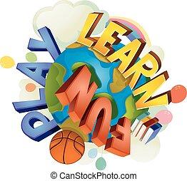 樂趣, 正文, 玩, 地球, 學習