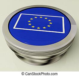 歐洲, 政府, 聯合, 按鈕, 旗, 顯示, 歐洲