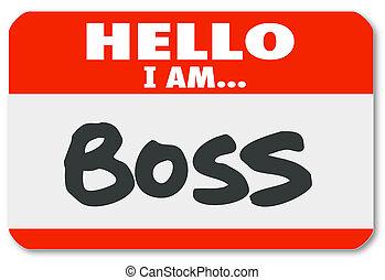 監督人, 屠夫, nametag, 權力, 老板, 你好