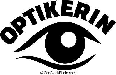 眼睛, 光學儀器商, 標題, 德語, 工作, 女性