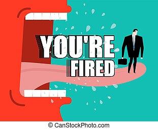 飛, 你是, poster., fired., yells, 解雇, shouts., 唾液, 老板, 主任, 憤怒, 紅色