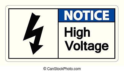 高, 通知, 電壓, 簽署