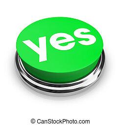 -, 是, 綠色, 按鈕