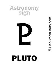 astrology:, 簽署, 天文學, pluto