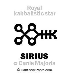 astrology:, sirius, behenian, 皇家, (the, star), kabbalistic