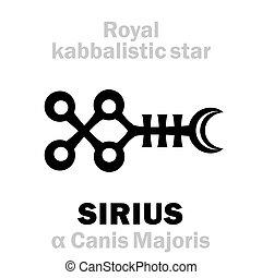 astrology:, star), kabbalistic, (the, 皇家, behenian, sirius