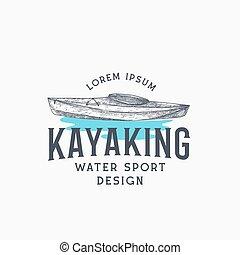 template., concept., 運動, 簽署, 摘要, 標識語, 略述, 或者, 畫, 獨木舟, 手, kayak, 小船, 矢量, 水, 符號, typography., 象征, kayaking